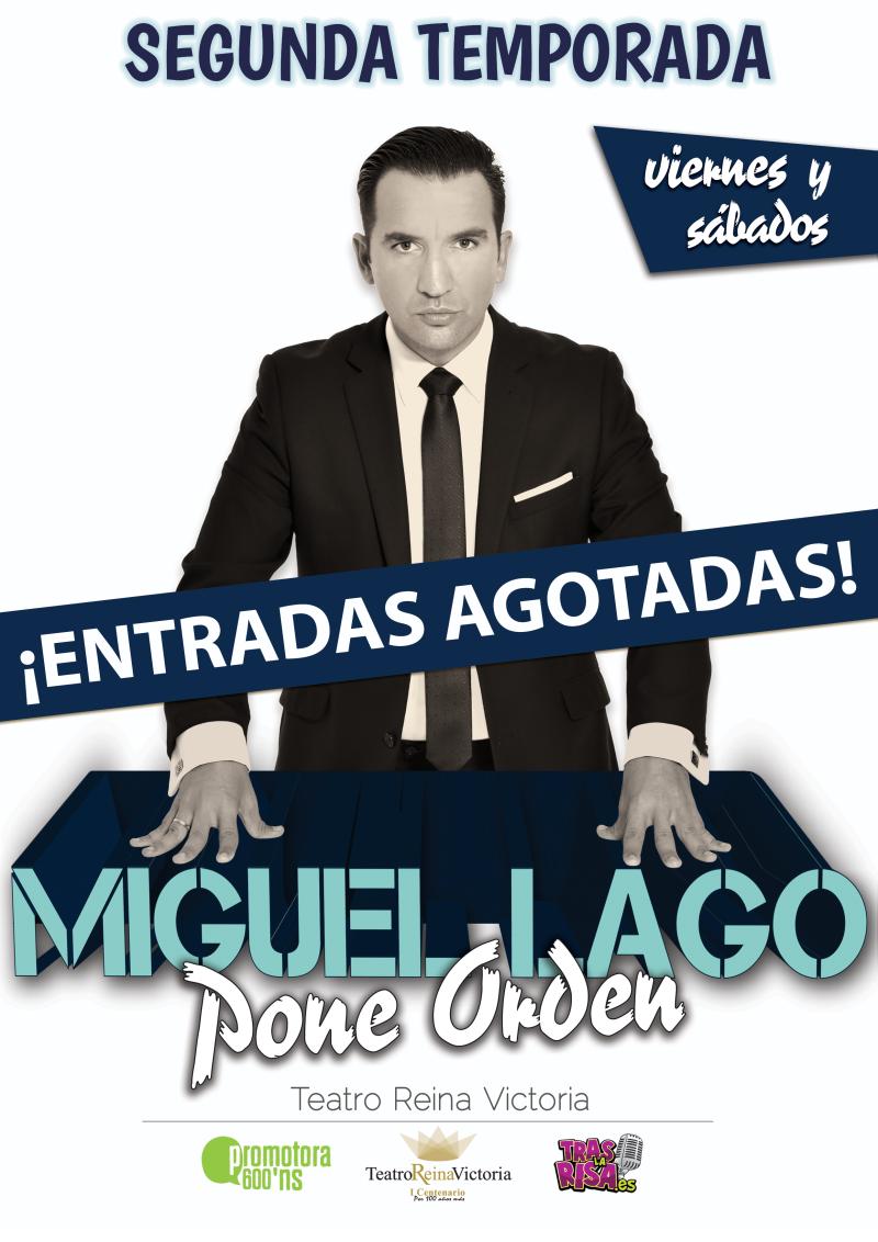 Cartel_MIGUELLAGOPONEORDEN_AGOTADAS