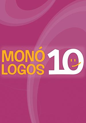 MONÓLOGOS 10