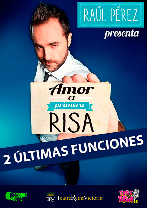 Cartel de 'Amor a Primera Risa' de Raúl Pérez.