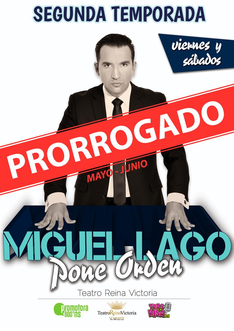 Cartel_MIGUELLAGOPONEORDEN_PRORROGADO-2019_WEB